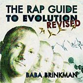 The Rap Guide to Evolution: Revised by Baba Brinkman