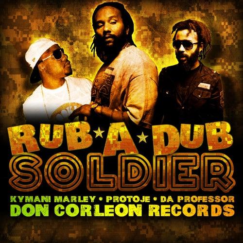 Rub-a-Dub Soldier by Ky-Mani Marley
