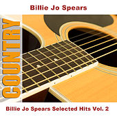 Billie Jo Spears Selected Hits Vol. 2 by Billie Jo Spears