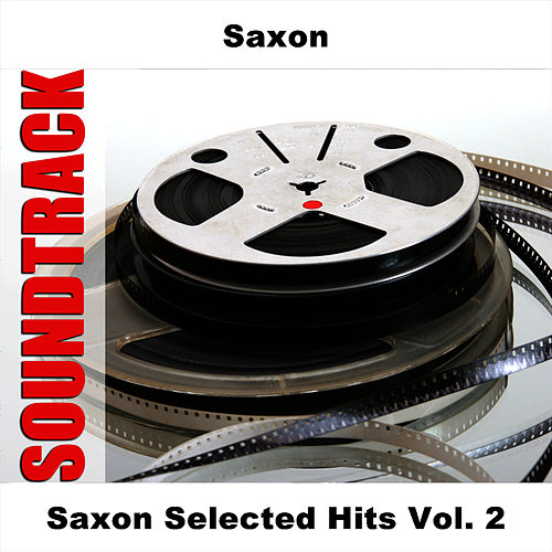 Saxon Selected Hits Vol. 2 by Saxon