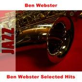 Ben Webster Selected Hits von Ben Webster
