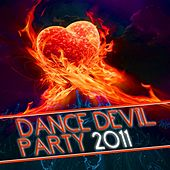 Dance Devil Party 2011 by Various Artists