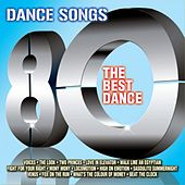Dance Songs 80 (The Best Dance) by Various Artists
