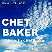 Fly With Chet Baker by Chet Baker