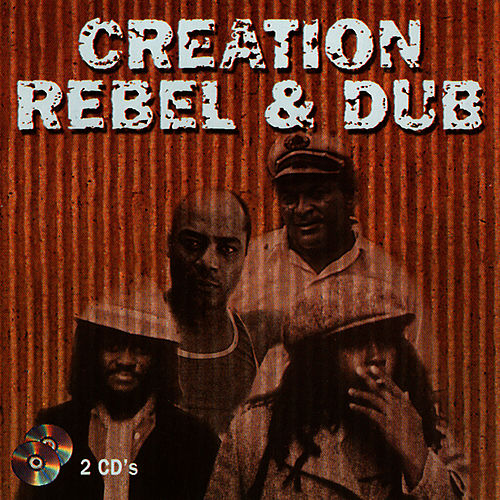 Creation - Rebel & Dub -, Vol. 2 by The Aggrovators