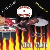 El Monstruo De La Gasolina by Cuco Valoy