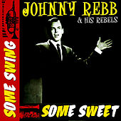 Some Swing, Some Sweet by Johnny Rebb