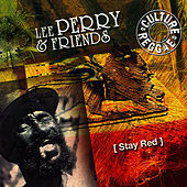 Lee Perry And Friends - Stay Red by Lee