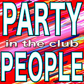 My Party People in the Club by Various Artists