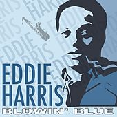Blowin' Blue by Eddie Harris