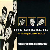 The Complete Coral Singles 1957-1961 by The Crickets