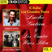 Chile Las Grandes Voces - Lucho Gatica y Los Cuatro Hnos. Silva by Various Artists