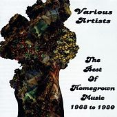 The Best Of Homegrown Music 1968 to 1980 by Various Artists