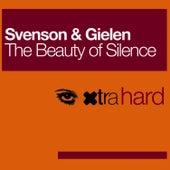Beauty Of Silence by Svenson & Gielen