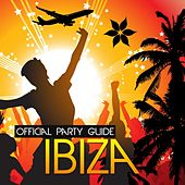 Official Party Guide to Ibiza by Various Artists