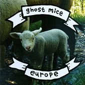 Europe by Ghost Mice