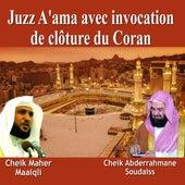 Juzz A'ama avec invocation de cloture du Coran - Quran - Récitation Coranique by Various Artists