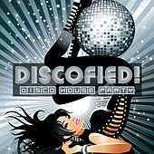 Discofied (Disco House Party) by Various Artists