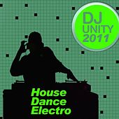 Dj Unity 2011 by Various Artists