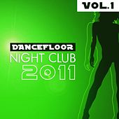 Dancefloor NightClub 2011 by Various Artists