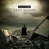 Dead Market by Haujobb