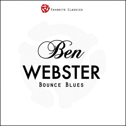 Bounce Blues by Ben Webster