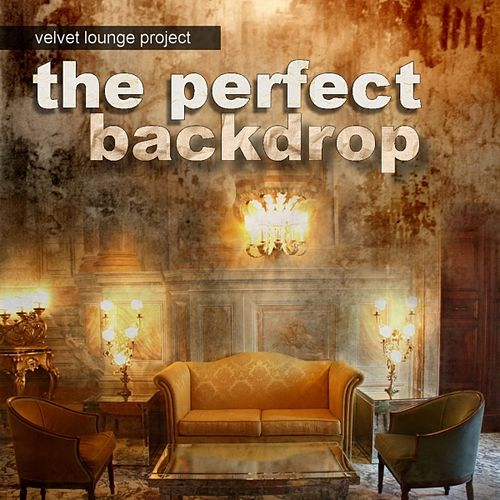 The Perfect Backdrop by Velvet Lounge Project