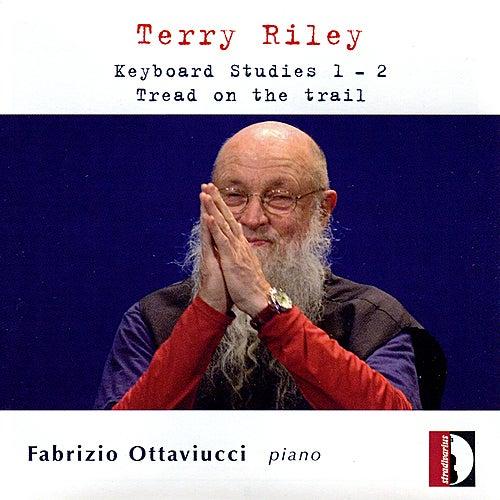 Terry Riley: Keyboard Studies 1 & 2 - Tread on the trail by Fabrizio Ottaviucci
