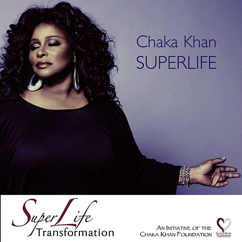 Superlife by Chaka Khan