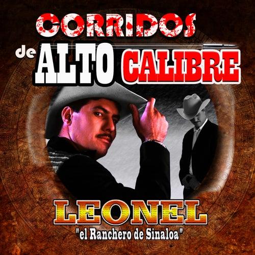 Corridos de Alto Calibre by Leonel El Ranchero