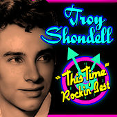 This Time - Rockin' Best by Troy Shondell