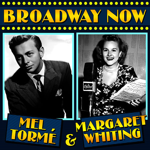 Broadway Now by Mel Tormè