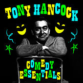 Comedy Essentials by Tony Hancock