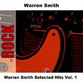 Warren Smith Selected Hits Vol. 1 by Warren Smith
