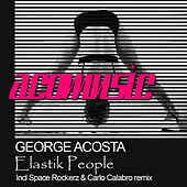 Elastik People by George Acosta