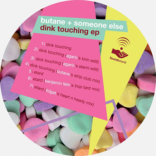 Dink Touching EP by Butane