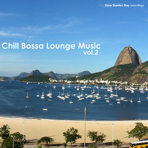 Chill Bossa Lounge Vol.2 by Various Artists