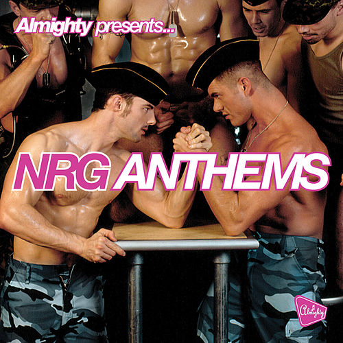 Almighty Presents: NRG Anthems Volume 3 by Various Artists