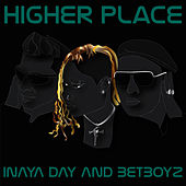 Higher Place by Inaya Day