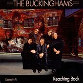 Reaching Back by The Buckinghams