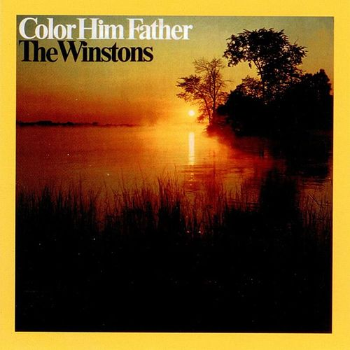 Color Him Father by The Winstons