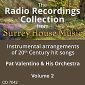 Pat Valentino & His Orchestra, Volume Two by Pat Valentino