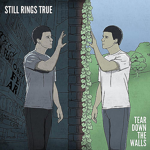 Tear Down the Walls by Still Rings True