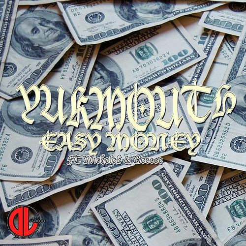 Easy Money by Yukmouth