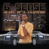 Heart of a Champion - Single by 6 Sense