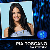 All By Myself by Pia Toscano