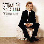 A Little Faith by Straalen McCallum