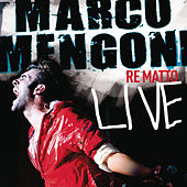 Re Matto Live by Marco Mengoni