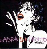 Ladra Di Vento by Giorgia