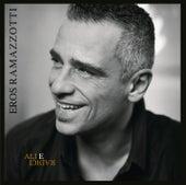 Ali E Radici Deluxe Edition von Eros Ramazzotti